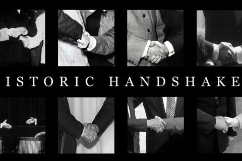 Historic handshakes
